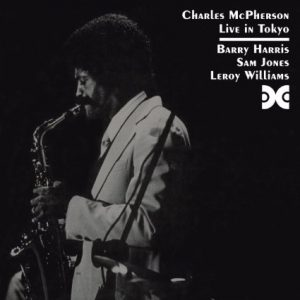 """Jazz rerelease Charles McPherson """"live in Toyko"""""""