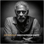 Charles McPherson Love Walked In COover