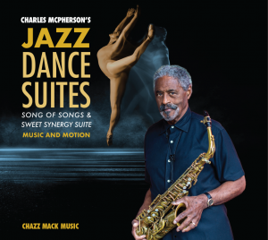 Charles McPhersons Jazz Dance Suites the cover of the new album.